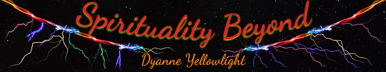 Psychic, Clairvoyant, Medium | Spirituality Beyond with Dyanne Yellowlight